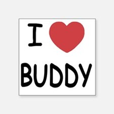 "I heart BUDDY Square Sticker 3"" x 3"""