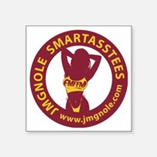 "JMGNole SmartAssTees Square Sticker 3"" x 3"""