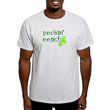 Feckin'Eejit! T-Shirt