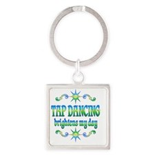 Tap Dancing Brightens Square Keychain