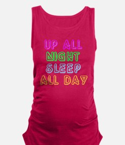 Up All Night Sleep All Day Maternity Tank Top