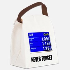 Never Forget Low Gas Prices Canvas Lunch Bag