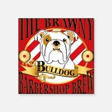 "Brawny Bulldog Barbershop B Square Sticker 3"" x 3"""