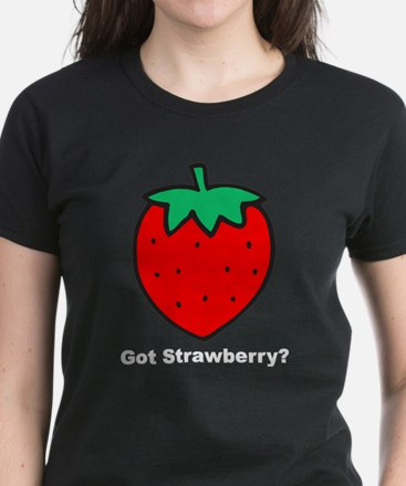 Got Strawberry? Women's Dark T-Shirt