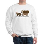 Oregon Trail: You have died o Sweatshirt