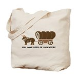 Oregon Trail: You have died o Tote Bag