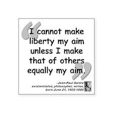 """Sartre Liberty Quote Square Sticker 3"""" x 3"""""""