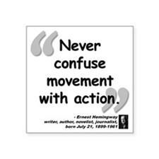 "Hemingway Action Quote Square Sticker 3"" x 3"""