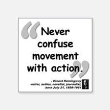 "Hemingway Action Quote Square Sticker 3"" x 3"""