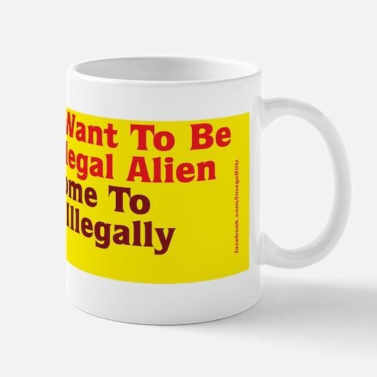 illegal Alien Bumper Sticker Mug