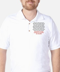 GOD DOSENT QUALIFIED, HE QUALIFIES THE  T-Shirt