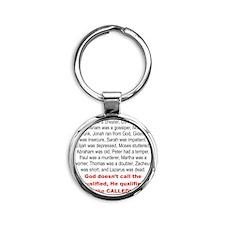GOD DOSENT QUALIFIED, HE QUALIFIES  Round Keychain