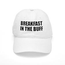 BREAKFAST BUFF Baseball Cap