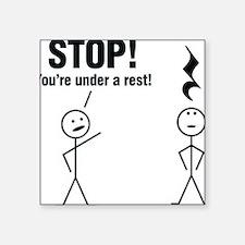 "Stop! Square Sticker 3"" x 3"""