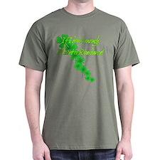 I drink, I Riverdance! T-Shirt