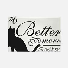 A Better Tomorrow Shelter For Cat Rectangle Magnet