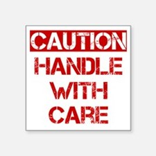 """Caution Handle With Care Square Sticker 3"""" x 3"""""""