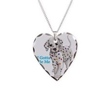 I Gotta Be Me dalmatian Necklace
