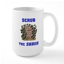 Scrub the Shrub - Boot Bush! Mug