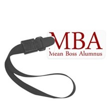 MBA - Mean Boss Alumnus (Red) Luggage Tag