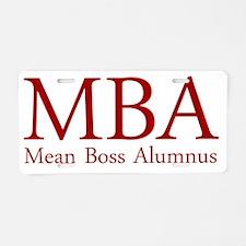 MBA - Mean Boss Alumnus (Re Aluminum License Plate