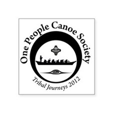 """One People Canoe Society Tr Square Sticker 3"""" x 3"""""""