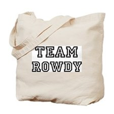 Team ROWDY Tote Bag