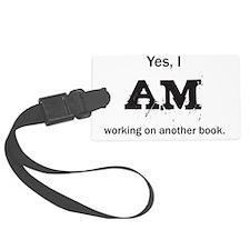 Yes, I AM (black) Luggage Tag
