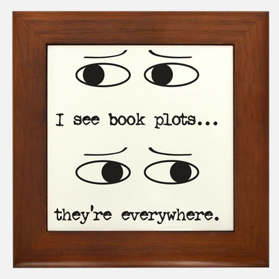 I see book plots... (black) Framed Tile