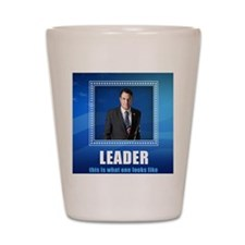 Leader: This is What One Looks Like Shot Glass