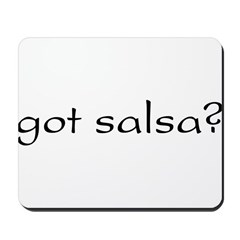 got salsa? Mousepad