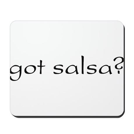 got salsa? Mousepad
