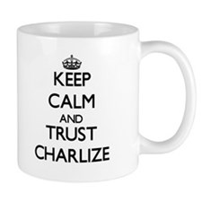 Keep Calm and trust Charlize Mugs