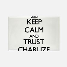 Keep Calm and trust Charlize Magnets