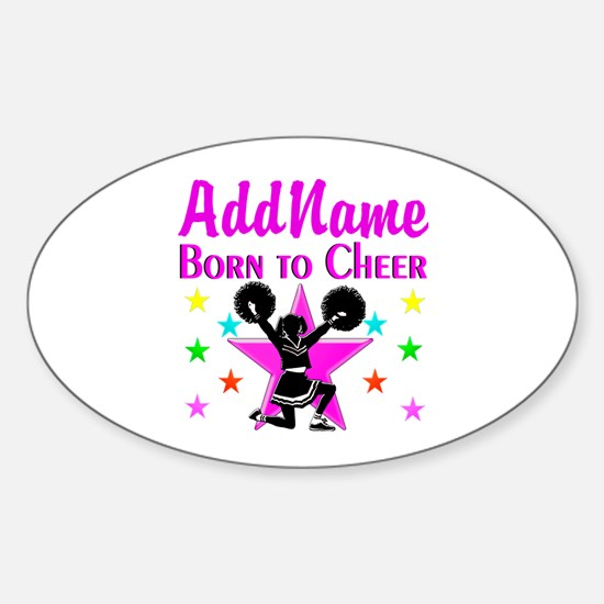 BORN TO CHEER Sticker (Oval)