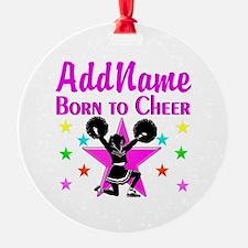 BORN TO CHEER Ornament