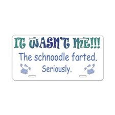 schnoodle farted Aluminum License Plate