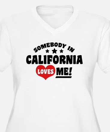 Somebody In Calif T-Shirt