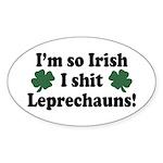 Irish Shit Leprechauns Oval Sticker
