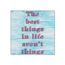 "Inspirational Quote Square Sticker 3"" x 3"""