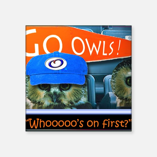 """Whos on first Square Sticker 3"""" x 3"""""""