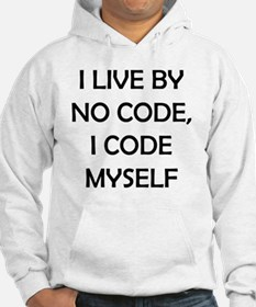 i live by no code, i code by mys Hoodie