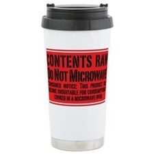 Contents Raw Do Not Microwave! Travel Mug
