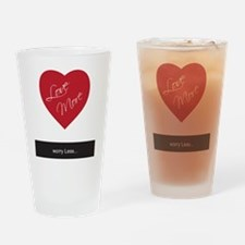Love More Worry Less Drinking Glass