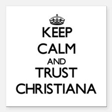 Keep Calm and trust Christiana Square Car Magnet 3