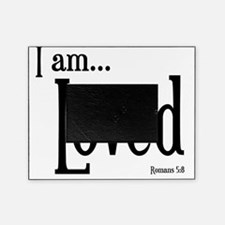 I am Loved Romans 5:8 Picture Frame