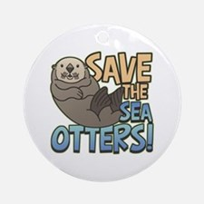 Save Sea Otters Ornament (Round)