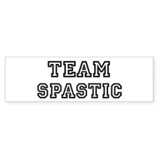 Team SPASTIC Bumper Bumper Bumper Sticker