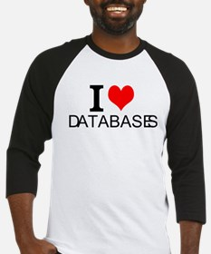 I Love Databases Baseball Jersey