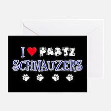 I Love Parti Schnauzers 2.0 Greeting Cards (10 Pk)